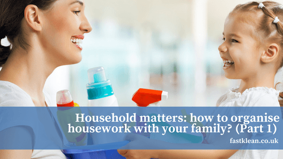 Household matters: how to organise housework with your family?