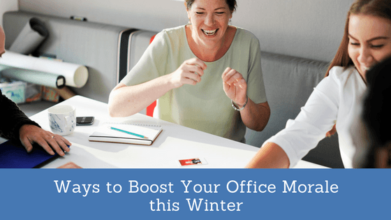 Ways to Boost Your Office Morale this Winter