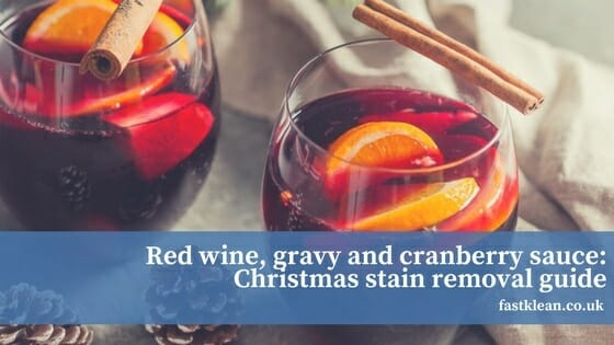 Red Wine, Gravy And Cranberry Sauce Christmas Stain Removal Guide
