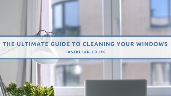 Ultimate Window Cleaning Guide