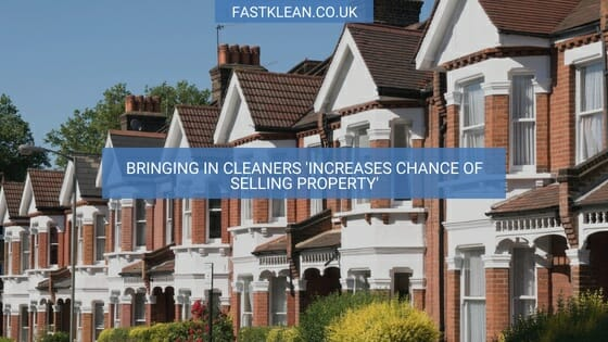Bringing in cleaners 'increases chance of selling property'