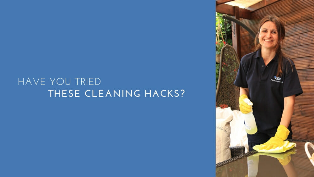 Have you tried these cleaning hacks?
