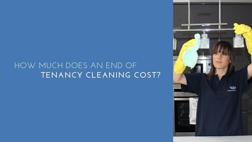 How Much Does An End Of Tenancy Cleaning Cost? - Prices for end of tenancy cleaning