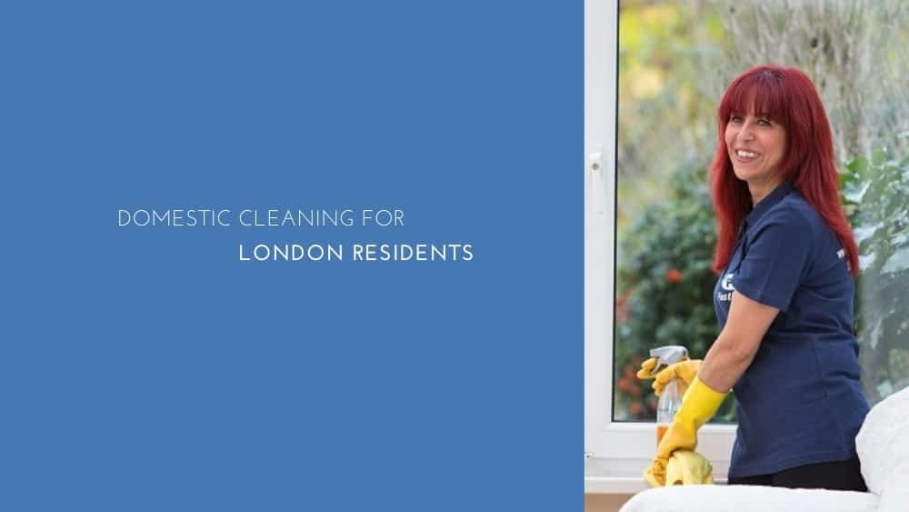 Domestic Cleaning for London Residents