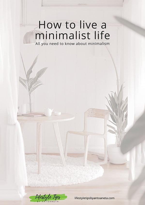 How To Live A Minimalist Life