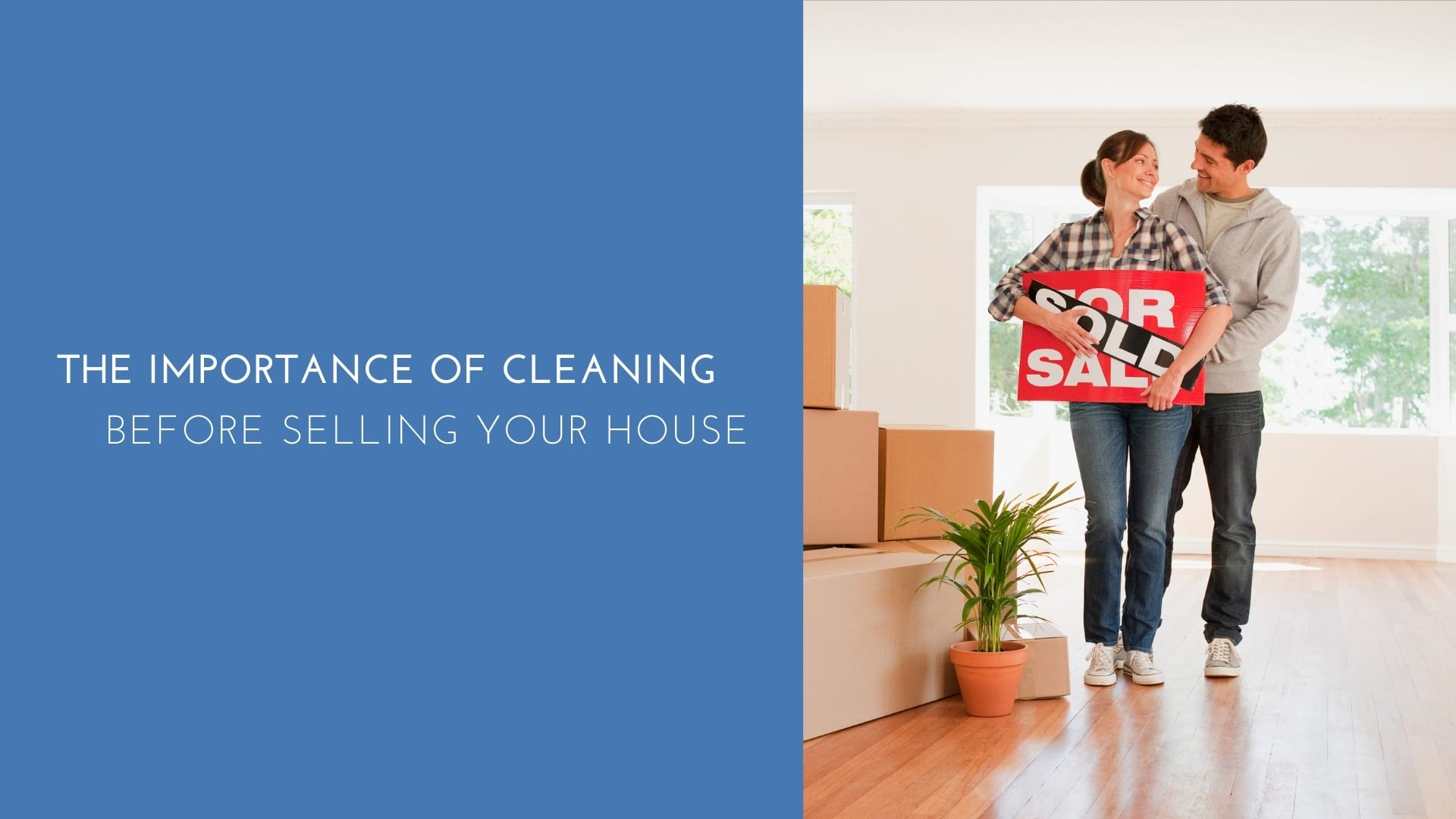 The importance of cleaning before selling your house