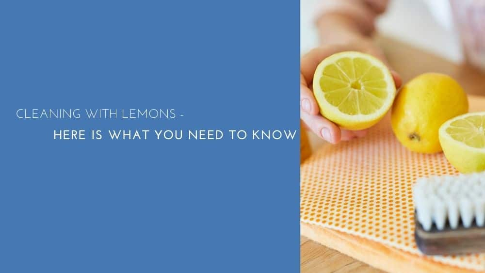 Cleaning with lemons – here is what you need to know